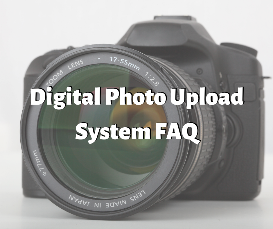 Digital Photo Upload System FAQ.png